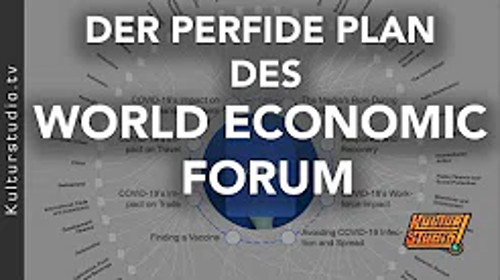 Video: DER PERFIDE PLAN DES WORLD ECONOMIC FORUM